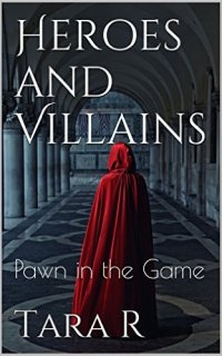 Pawn in the Game by Tara R