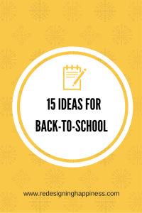 15 ideas for back to school