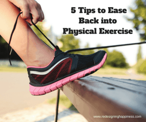 5-ways-to-ease-back-into-physical-exercise, exercise, new year resolution, health