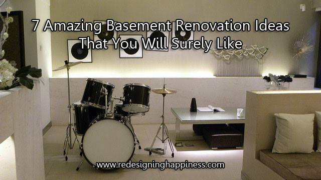 7 Amazing Basement Renovation Ideas That You Will Surely Like