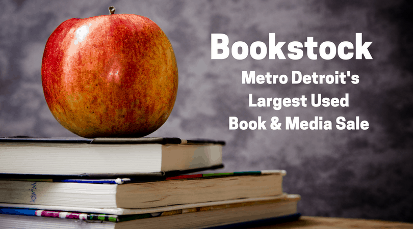 Bookstock Metro Detroit's Largest Used Book & Media Sale 4/22-29