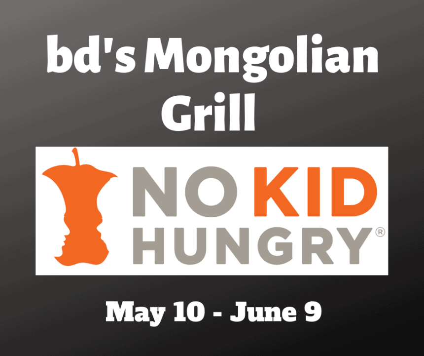 bd's Mongolian Grill No Kid Hungry