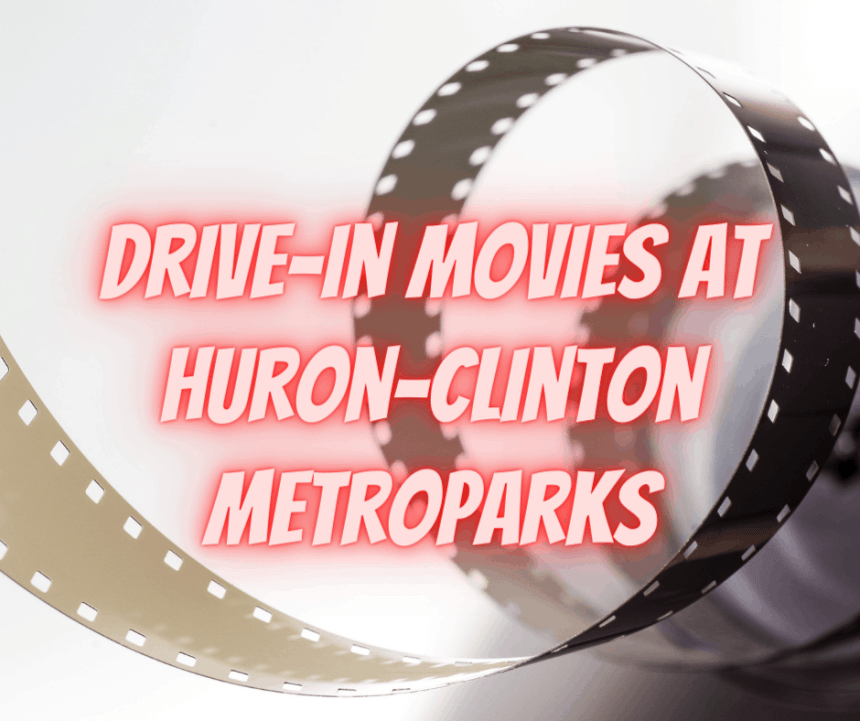 Drive-In Movies at Huron-Clinton Metroparks
