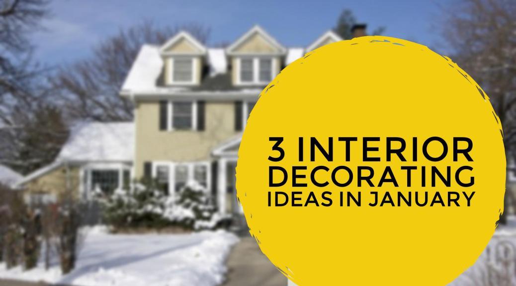 January Decorating Ideas