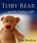 http://amzn.to/1K5kn9j  Toby Bear and the Healing Light