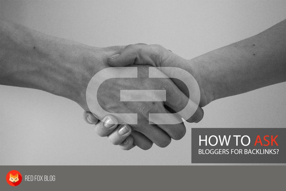 How To Ask Bloggers For Backlinks