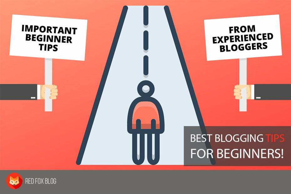 Best Blogging Tips For Beginners