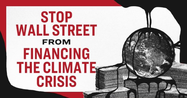 Elizabeth Warren: Stop Wall Street from financing the climate crisis