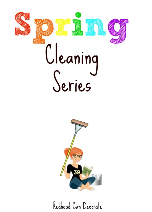 Spring Cleaning Series by Redhead Can Decorate