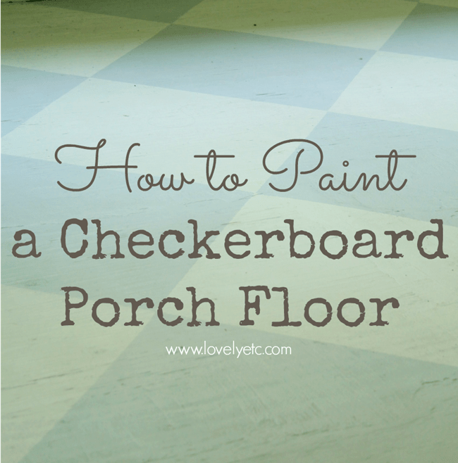 how to paint a checkerboard porch floor