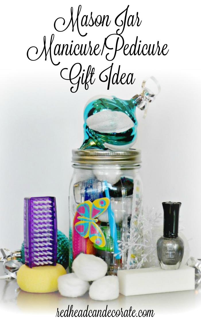 Mason Jar ManicurePedicure Gift Idea