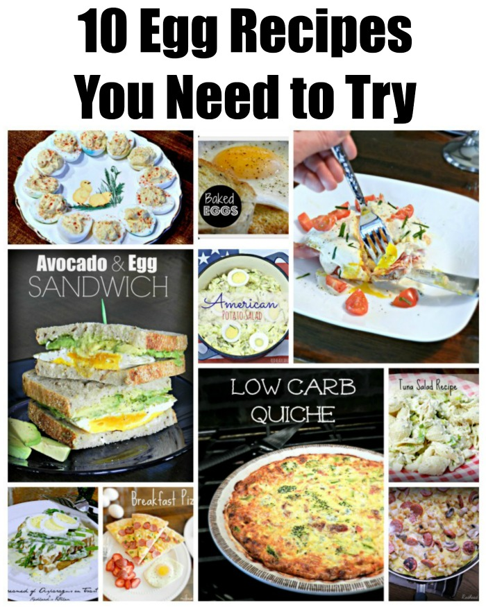 10 Egg Recipes You Need to Try
