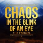 Chaos In The Blink Of An Eye: The Prequel, Patrick Higgins