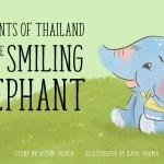 Elephants of Thailand: The Smiling Elephant, Aston Heath