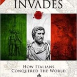 Italy Invades, Christopher Kelly & Stuart Laycock