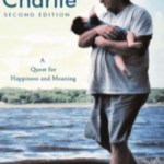 Hatching Charlie: A Quest for Happiness and Meaning, Charles McCormack