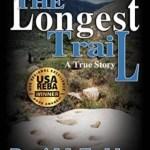 The Longest Trail: A True Story, Roni McFadden