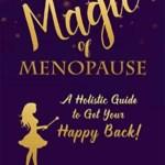 The Magic of Menopause, Lorraine Miano
