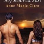My Beloved Past, Anne Marie Citro
