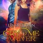 Cry Me a River, Livia Quinn
