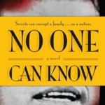 No One Can Know, Adrienne LaCava