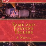 Fame and Fortune Tellers, Todd Netland