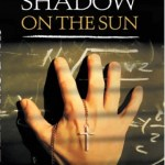 Shadow on the Sun, R Julian Cox