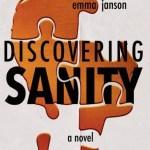 Discovering Sanity, Emma Janson