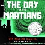 The Day of the Martians, H.E. Wilburson