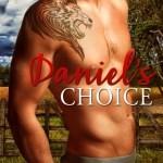 Daniel's Choice, Pam Mantovani