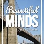 Beautiful Minds, Jackie Goldman
