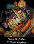 Hearty Beef Stew & Dumplings #Recipe
