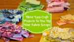 "Three Easy Craft Projects To Use Up Those Fabric Scraps You're Hanging Onto ""Just In Case""#Craft"