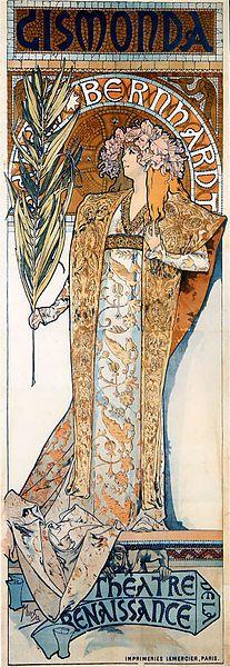 Gismonda, de Alfons Mucha, El cartel se utilizó para promocionar la ópera homónima que se representó en el Théâtre de la Renaissance de París y en él aparece la actriz principal caracterizada
