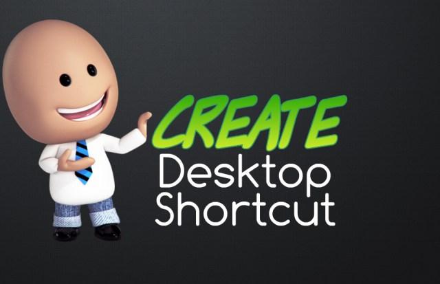 create desktop shortcut