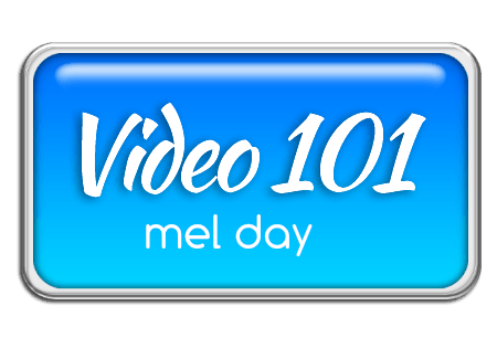 video marketing tips mel day video 101