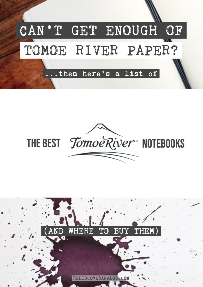Best Tomoe River (Fountain Pen Friendly) Notebooks in 2019