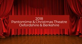 2018 pantomime berkshire, 2018 pantomime berkshire, panto berkshire, panto oxfordshire, oxford, newbury, windsor, christmas theatre 2018