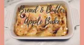 easy kids recipes, bread and butter apple bake, easy kids pudding