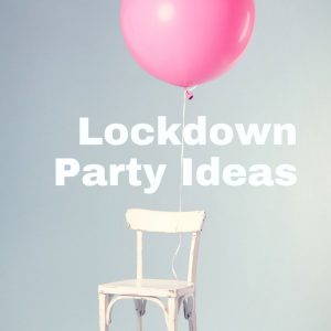 lockdown birthday party, lockdown party cheshire