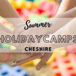summer holiday camp cheshire, summer holiday club cheshire, summer holiday childcare cheshire, macclesfield holiday camp, stockport holiday camp