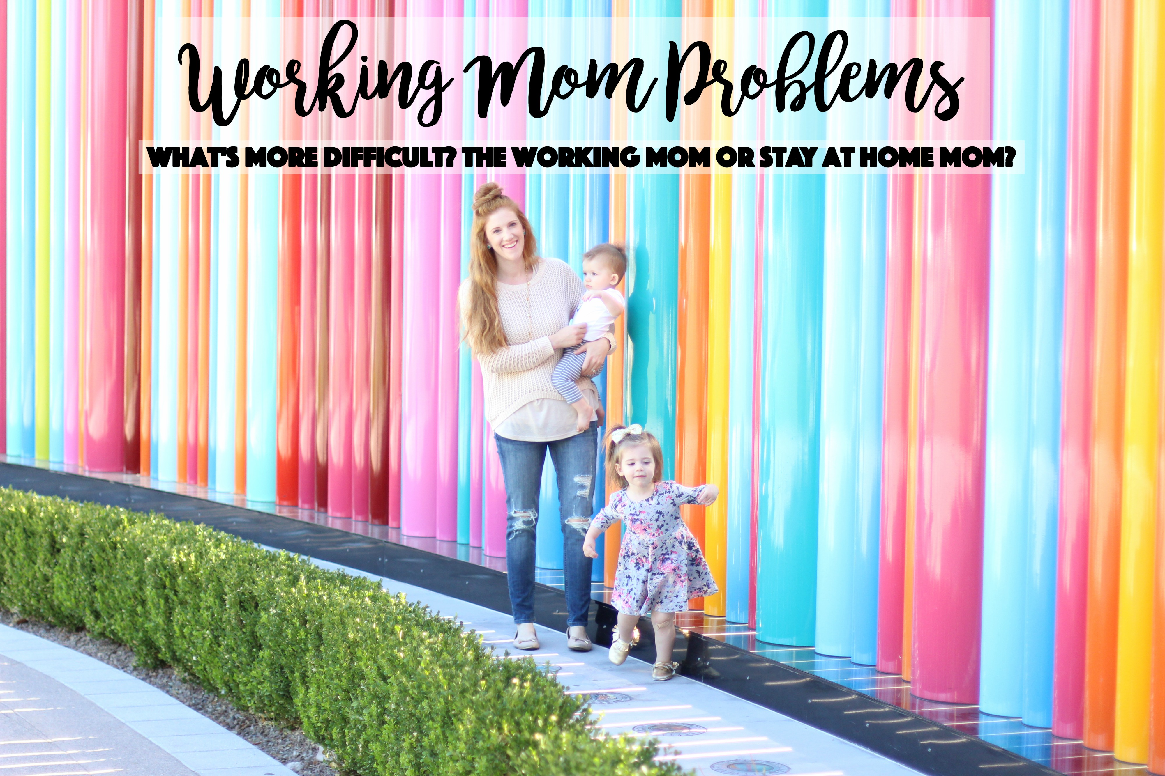 Working Mom Problems