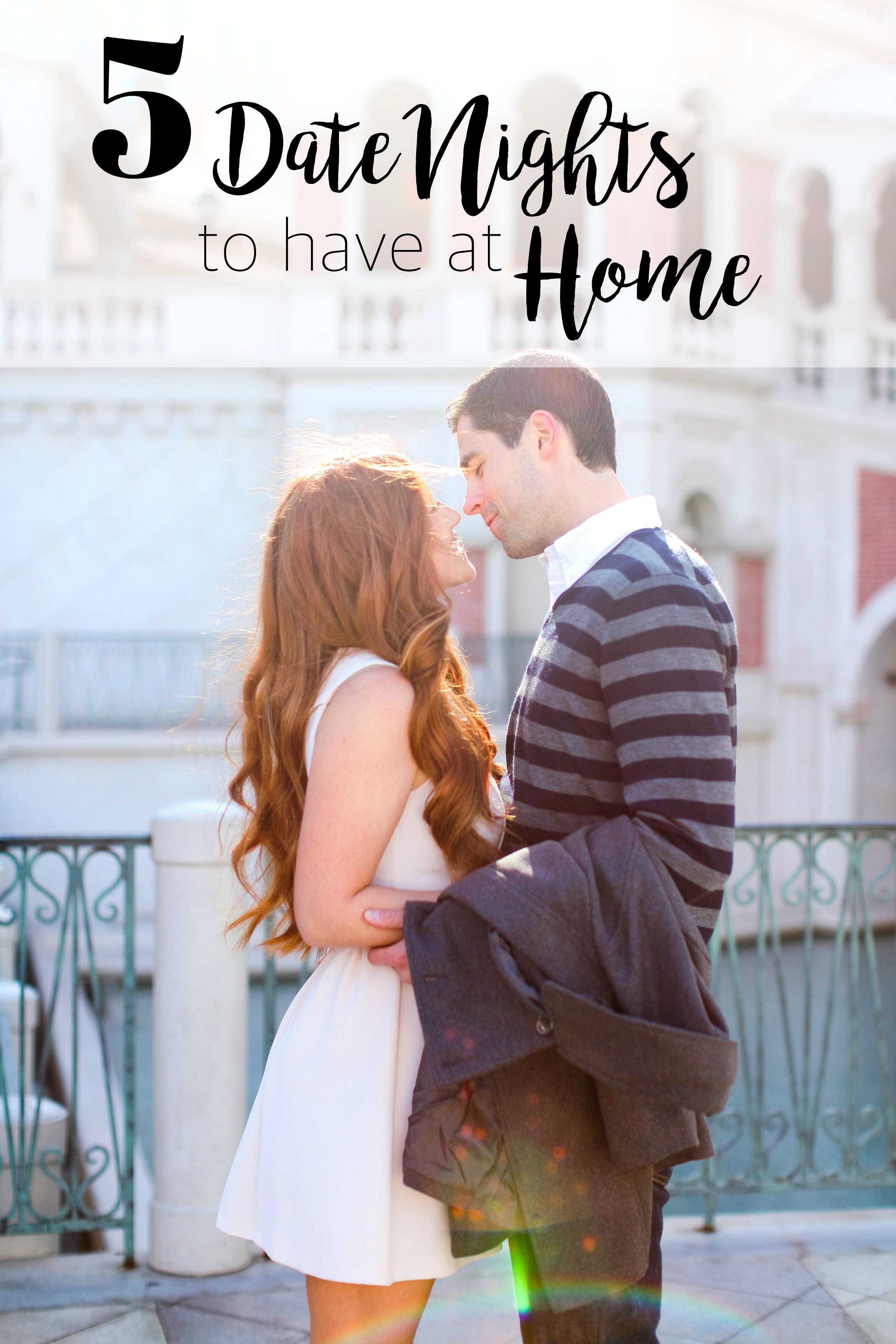5 Date Nights to Have at HOME!