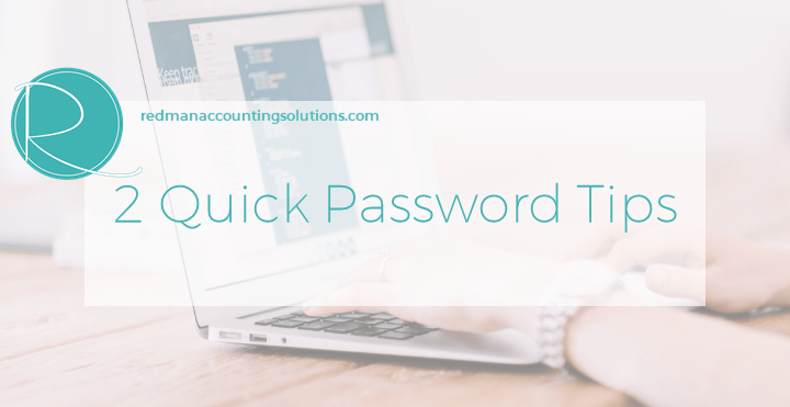 2 quick password tips