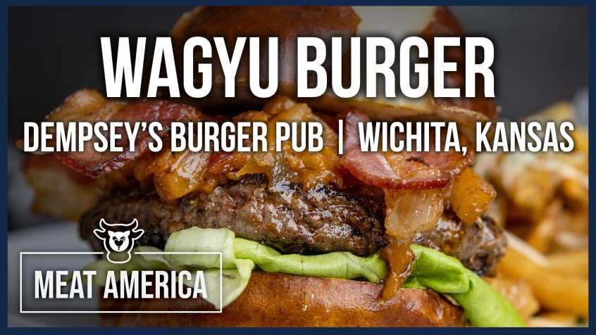Wagyu Burger at Dempsey's Burger Pub
