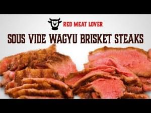 sous vide wagyu brisket steaks