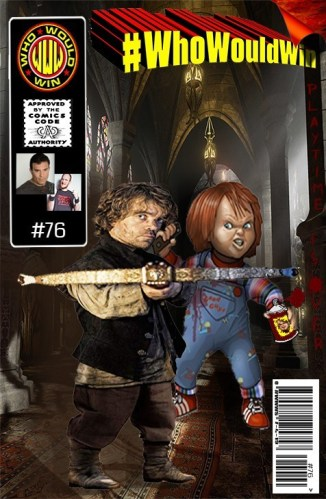 #WhoWouldWin: Chucky vs Tyrion Lannister