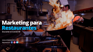 Excelentes ideas de marketing para restaurantes durante el coronavirus