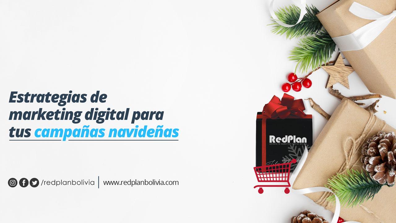 Estrategias de marketing digital para tus campañas navideñas