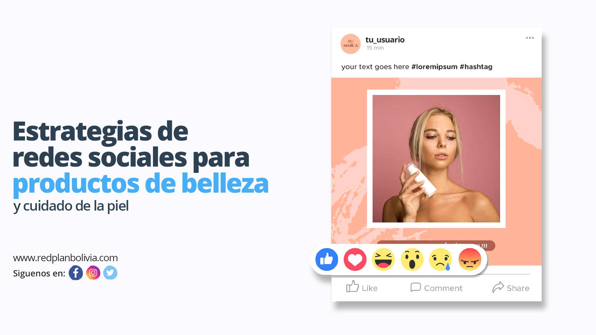 Estrategias de redes sociales para productos de belleza y cuidado de la piel
